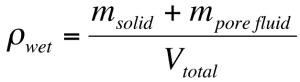 Formula: wet density equals mass of solid plus mass of pore fluid divided by total volume
